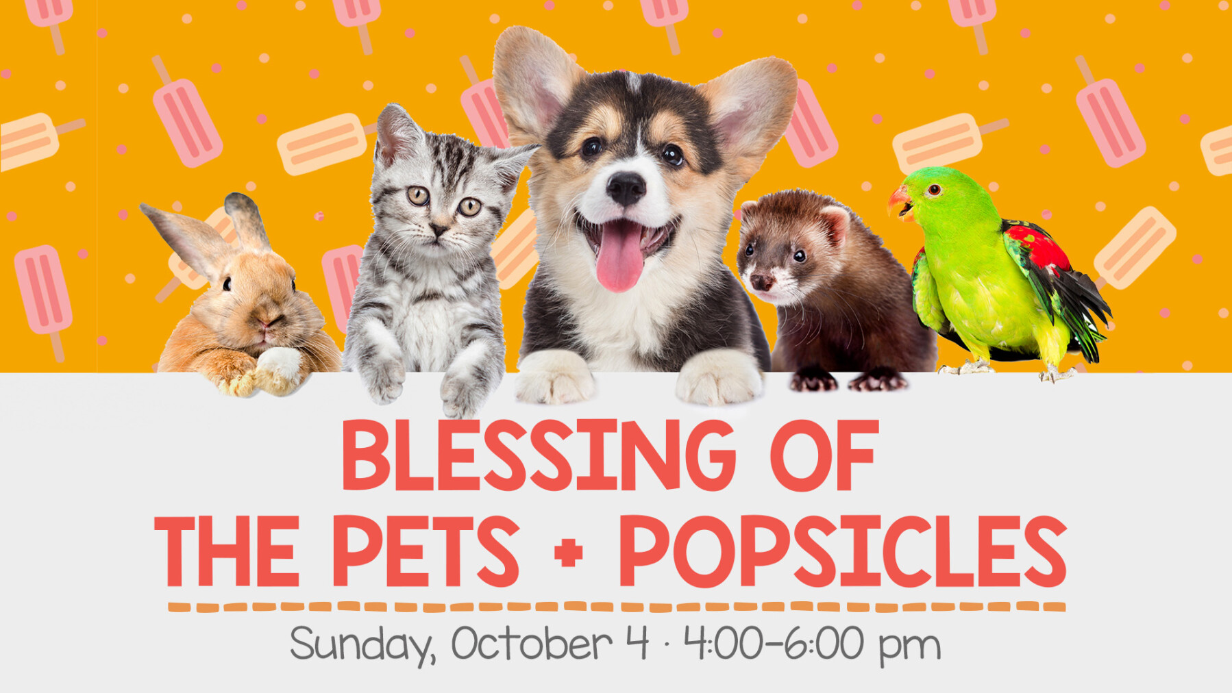 Blessing of the Pets + Popsicles