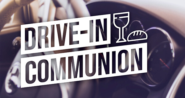Drive-In Communion