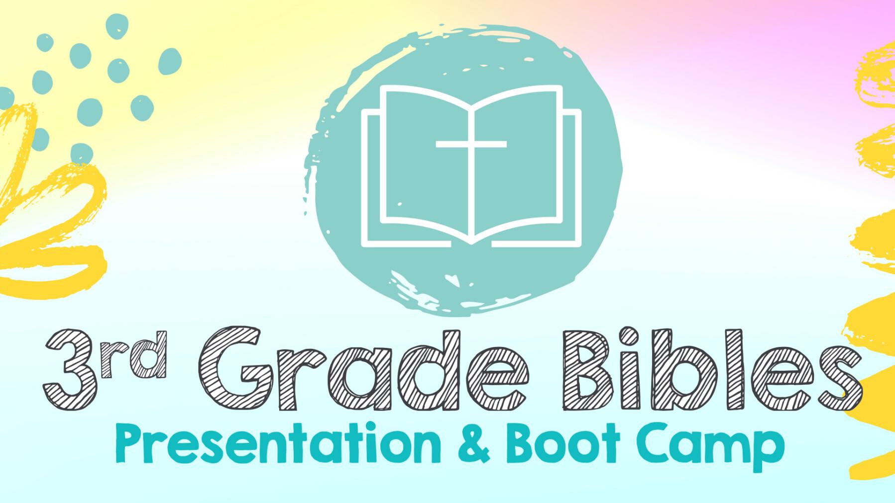 3rd grade Bible presentation and Bible Boot Camp