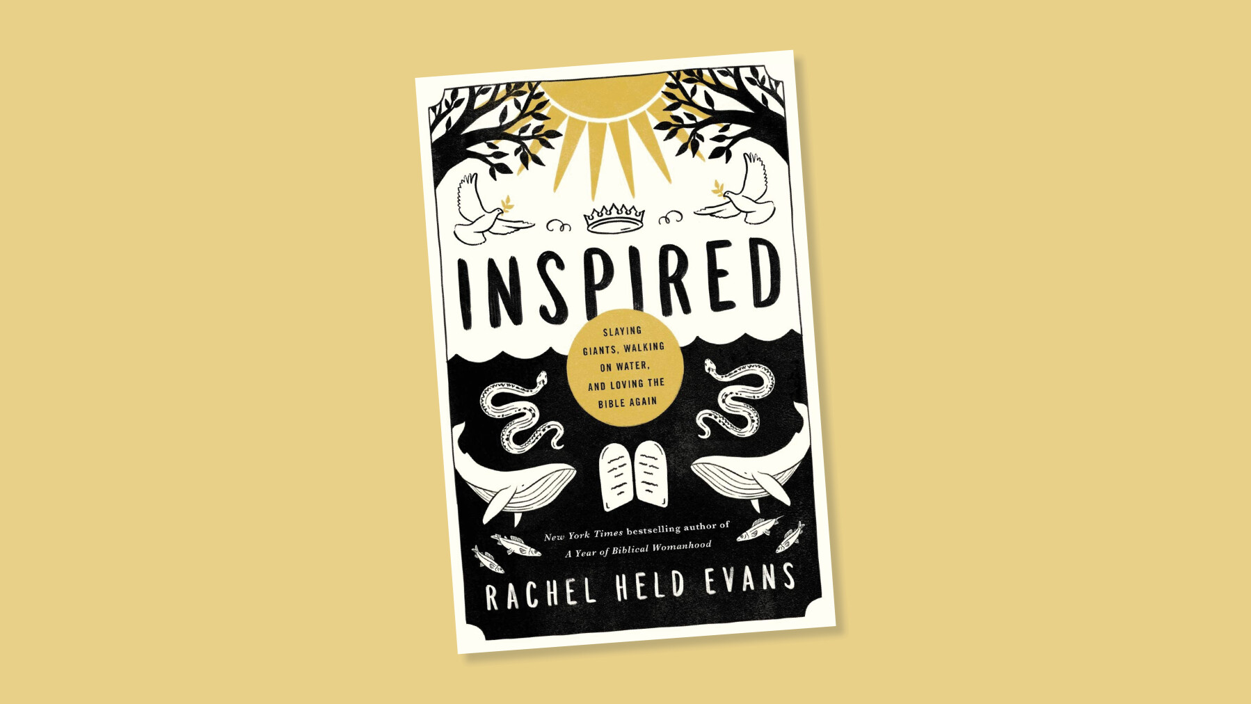 Book Study--Inspired: Slaying Giants, Walking on Water, and Loving The Bible Again by Rachel Held Evans